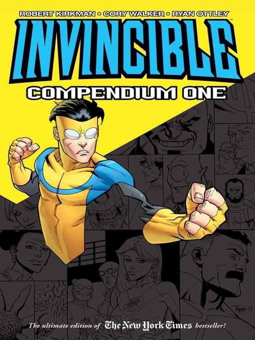 Title details for Invincible (2003), Compendium One by Robert Kirkman - Wait list