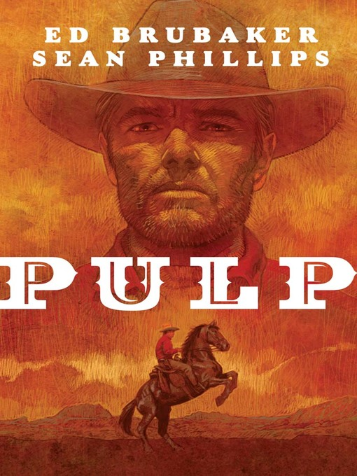 Title details for Pulp by Ed Brubaker - Available