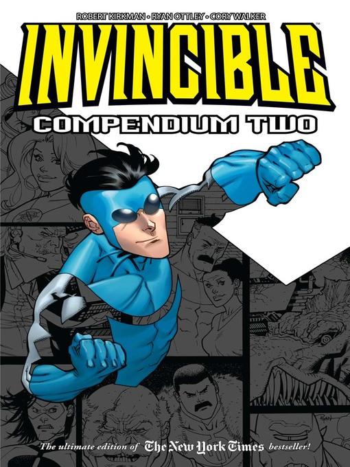 Title details for Invincible (2003), Compendium Two by Robert Kirkman - Wait list
