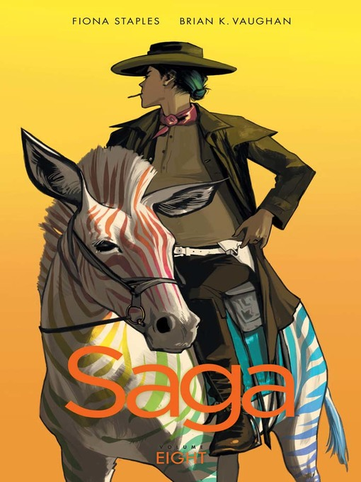 Title details for Saga (2012), Volume 8 by Brian K. Vaughan - Wait list