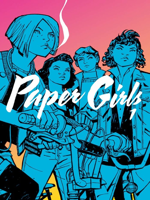 Cover of Paper Girls (2015), Volume 1