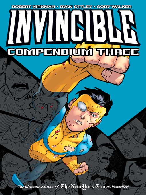 Title details for Invincible (2003), Compendium Three by Robert Kirkman - Available