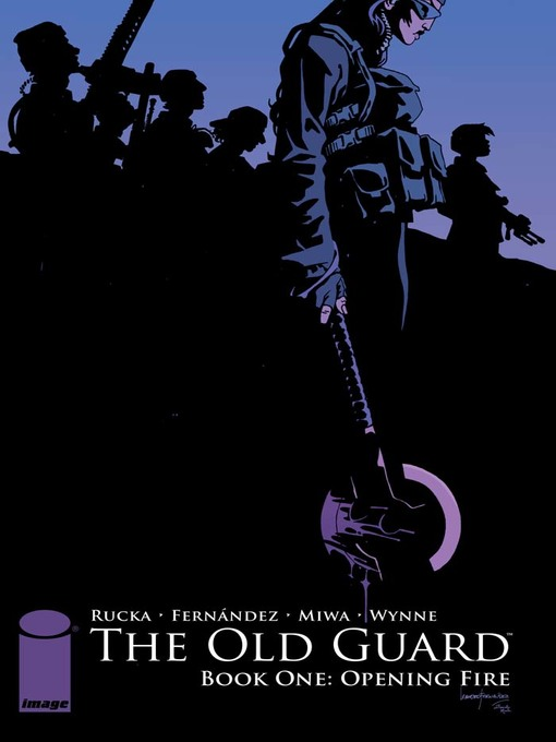 Title details for The Old Guard (2017), Book One by Greg Rucka - Available