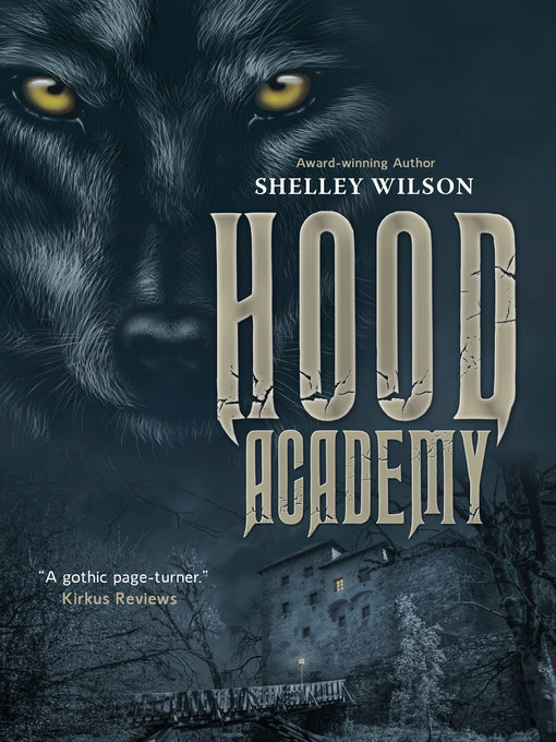 Title details for Hood Academy by Shelley Wilson - Available