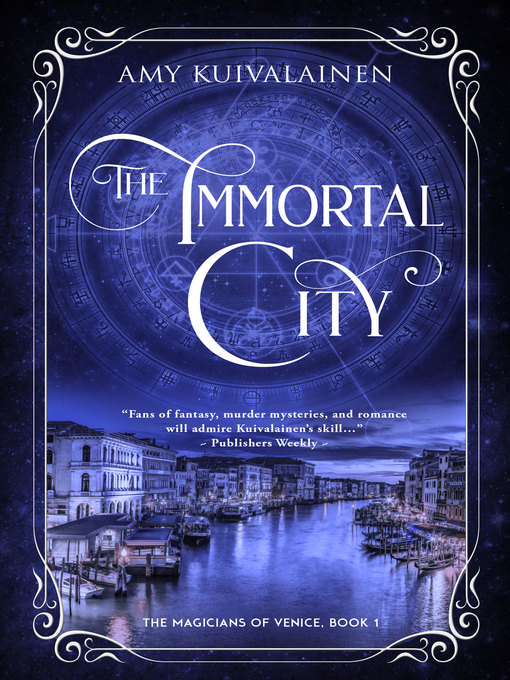Title details for The Immortal City by Amy Kuivalainen - Available