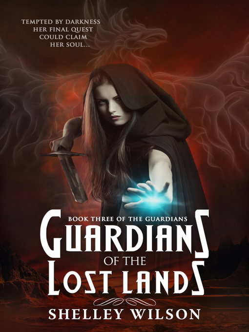 Guardians of the Lost Lands Guardians Series, Book 3