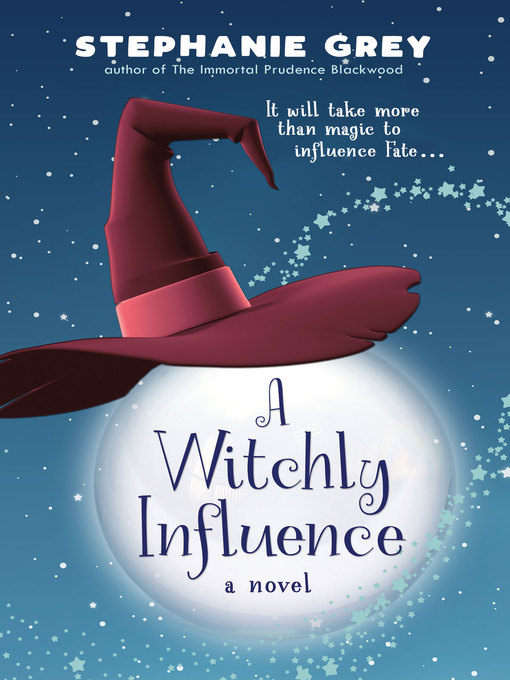 Title details for A Witchly Influence by Stephanie Grey - Available