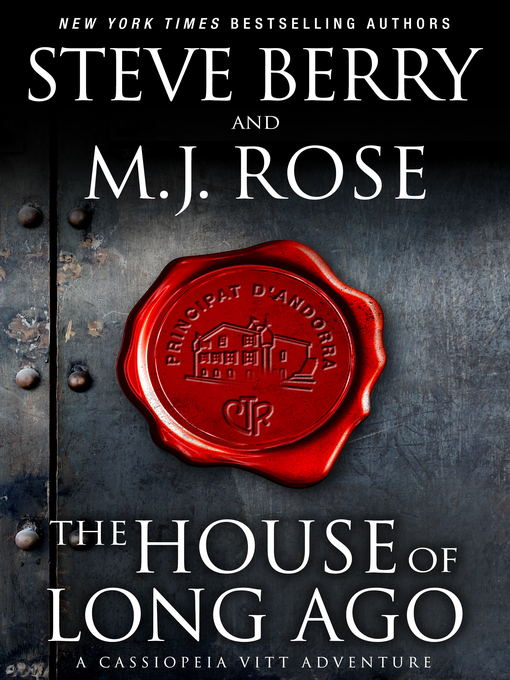 Title details for The House of Long Ago by Steve Berry - Wait list