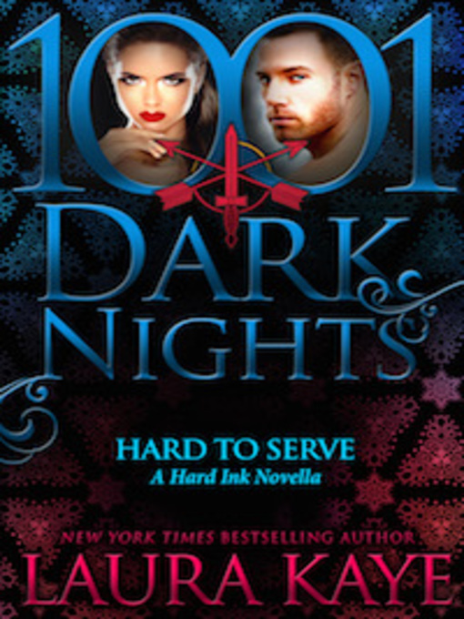 Title details for Hard to Serve by Laura Kaye - Available