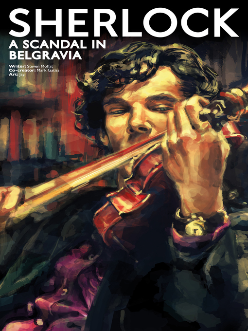 Title details for Sherlock: A Scandal in Belgravia (2019), Issue 5 by Steven Moffat - Available