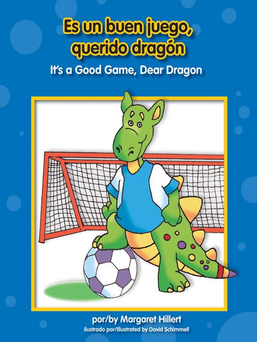 Title details for Es un buen juego, querido dragón by Margaret Hillert - Available