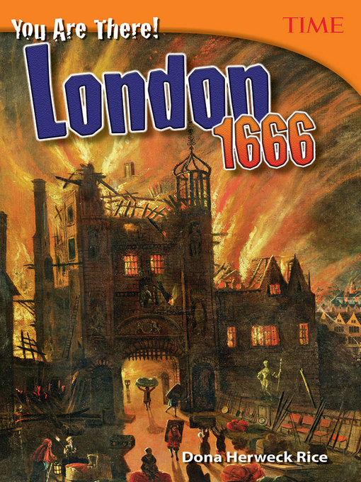 Title details for You Are There! London 1666 by Dona Herweck Rice - Available