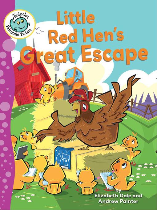 Title details for Little Red Hen's Great Escape by Elizabeth Dale - Wait list