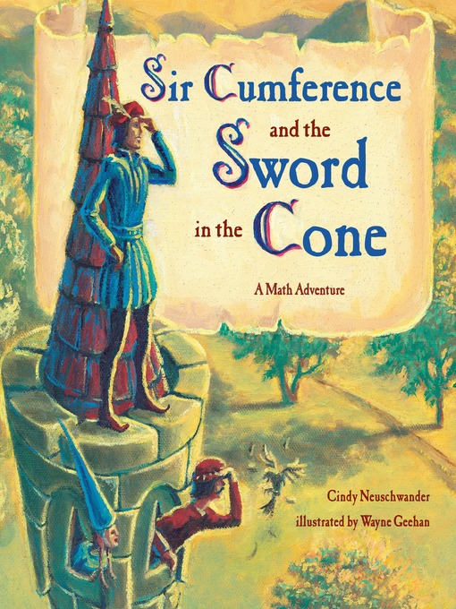 Cover image for Sir Cumference and the Sword in the Cone