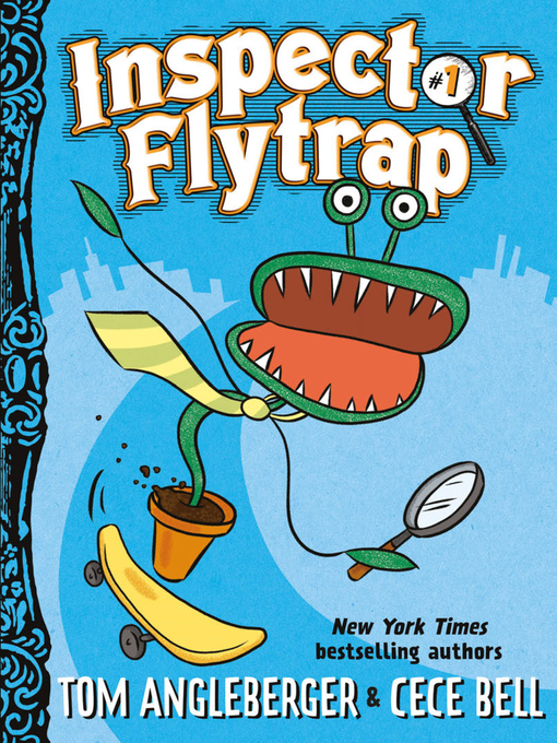 Title details for Inspector Flytrap by Tom Angleberger - Available