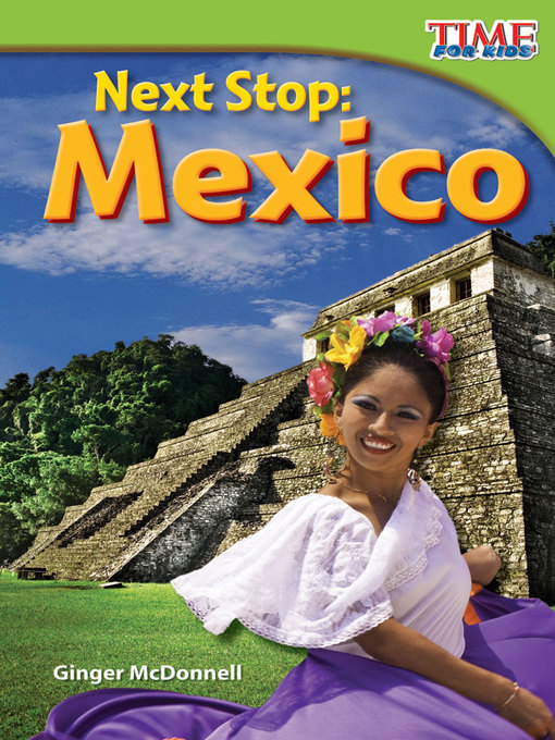 Title details for Next Stop: Mexico by Ginger McDonnell - Available