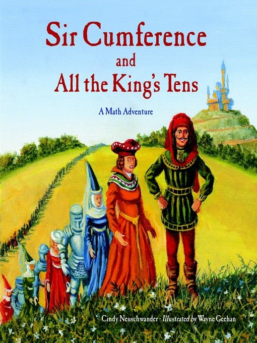 Cover image for Sir Cumference and All the King's Tens