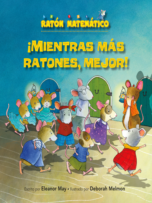 Title details for ¡Mientras más ratones, mejor! by Eleanor May - Available
