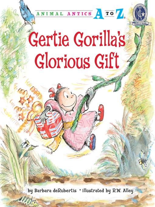 Title details for Gertie Gorilla's Glorious Gift by Barbara deRubertis - Wait list