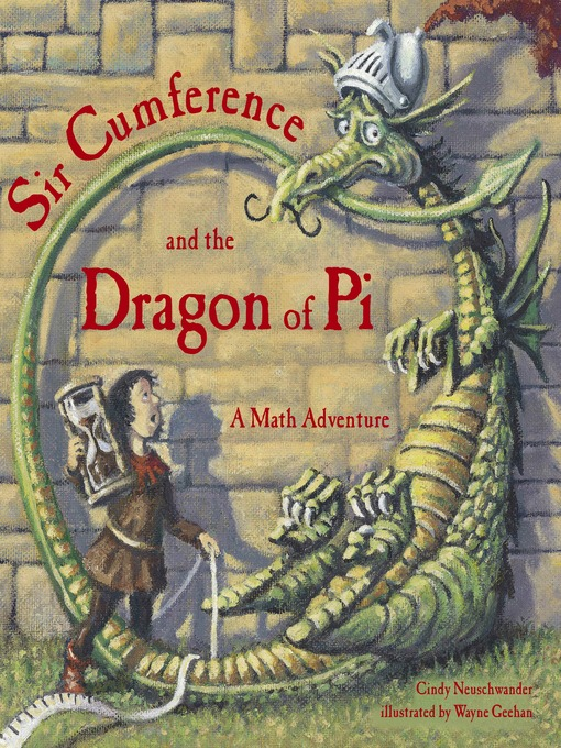 Cover image for Sir Cumference and the Dragon of Pi