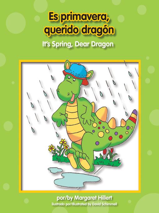 Title details for Es primavera, querido dragón by Margaret Hillert - Available
