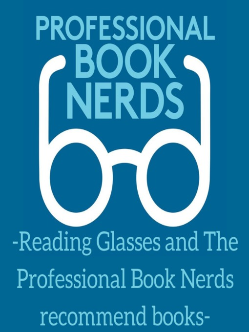 Cover of Reading Glasses and the Professional Book Nerds Recommend