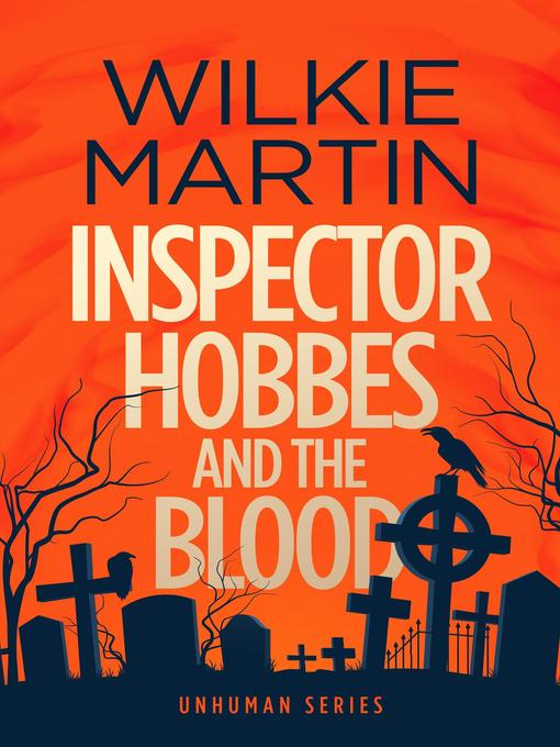 Title details for Inspector Hobbes and the Blood by Wilkie Martin - Wait list