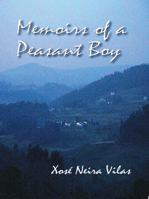 Title details for Memoirs of a Peasant Boy by Xosé Neira Vilas - Available