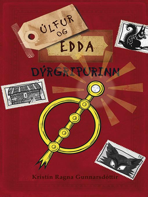 Title details for Úlfur og Edda 1 by Kristín Ragna Gunnarsdóttir - Available