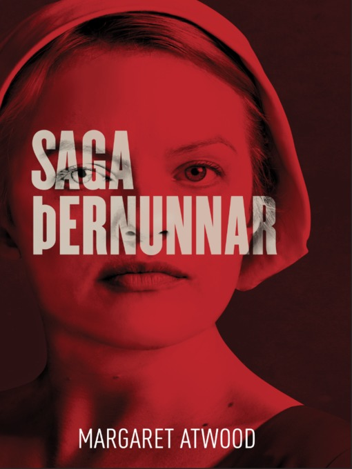 Title details for Saga þernunnar by Margaret Atwood - Available