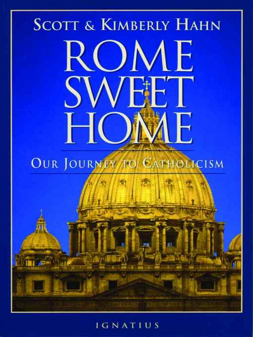 Title details for Rome Sweet Home by Scott Hahn - Wait list