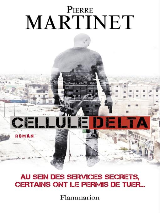 Title details for Cellule Delta by Pierre Martinet - Available
