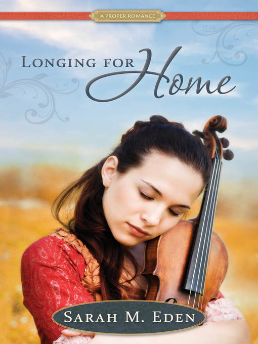 Title details for Longing for Home by Sarah M. Eden - Wait list