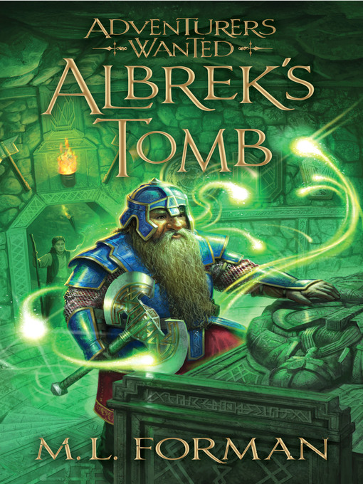 Title details for Albrek's Tomb by M. L. Forman - Available