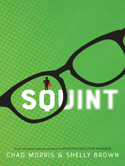 Title details for Squint by Chad Morris - Available