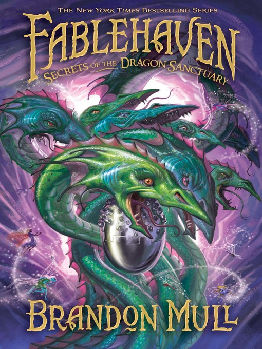 Title details for Secrets of the Dragon Sanctuary by Brandon Mull - Available