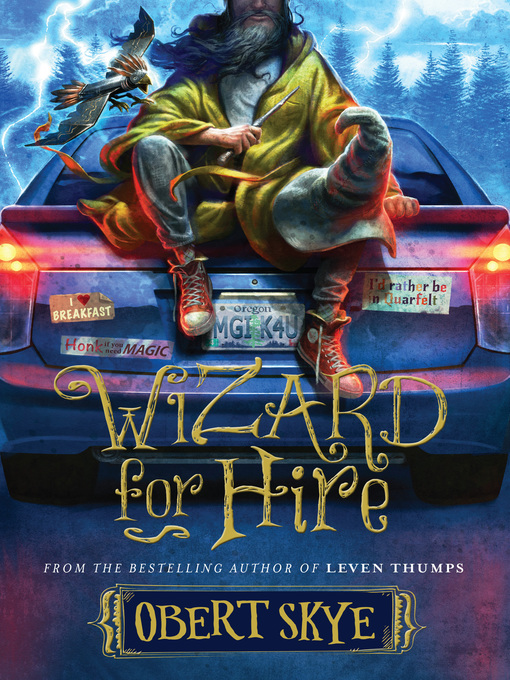 Title details for Wizard for Hire by Obert Skye - Available