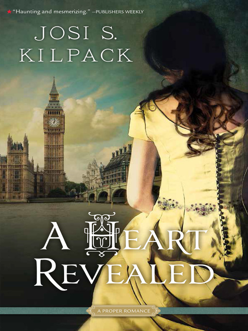 Title details for A Heart Revealed by Josi S. Kilpack - Wait list