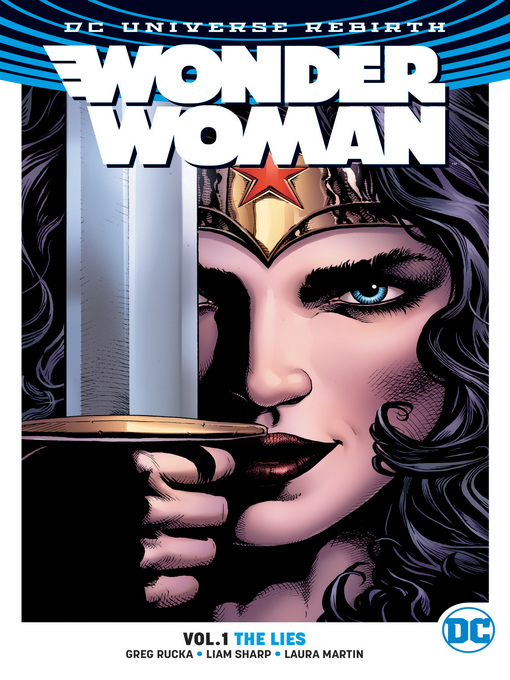 Title details for Wonder Woman (2016), Volume 1 by Greg Rucka - Available
