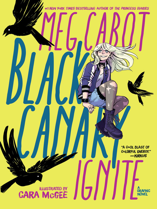 Title details for Black Canary: Ignite by Meg Cabot - Available