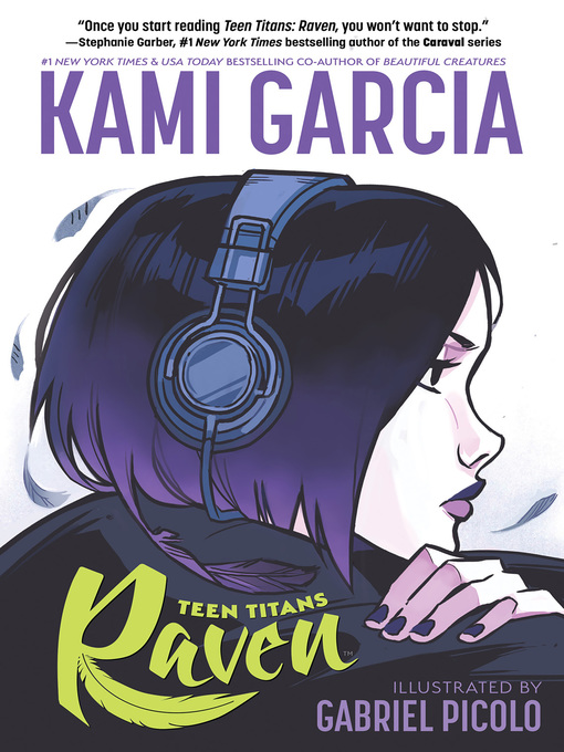 Title details for Teen Titans: Raven by Kami Garcia - Available