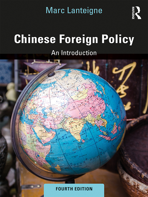 Title details for Chinese Foreign Policy by Marc Lanteigne - Available