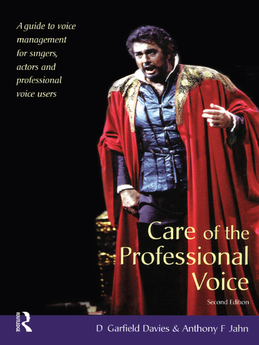 Title details for Care of the Professional Voice by D Garfield Davies - Available