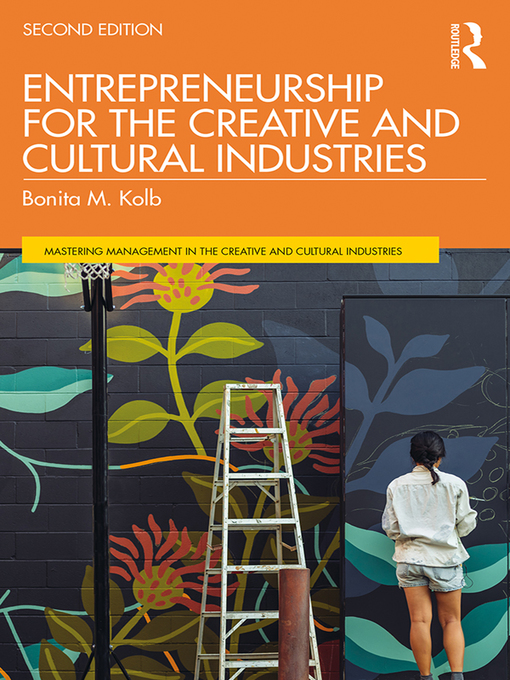 Entrepreneurship for the Creative and Cultural Industries.