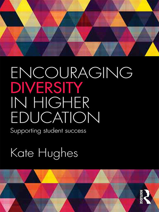 Title details for Encouraging Diversity in Higher Education by Kate Hughes - Available