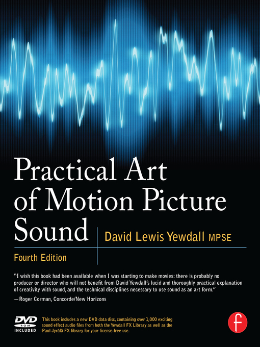 Title details for Practical Art of Motion Picture Sound by David Lewis Yewdall - Available