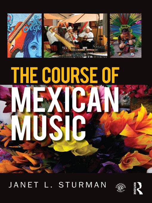 Title details for The Course of Mexican Music by Janet Sturman - Available