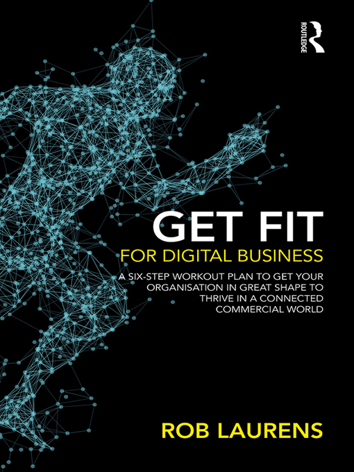Title details for Get Fit for Digital Business by Rob Laurens - Available