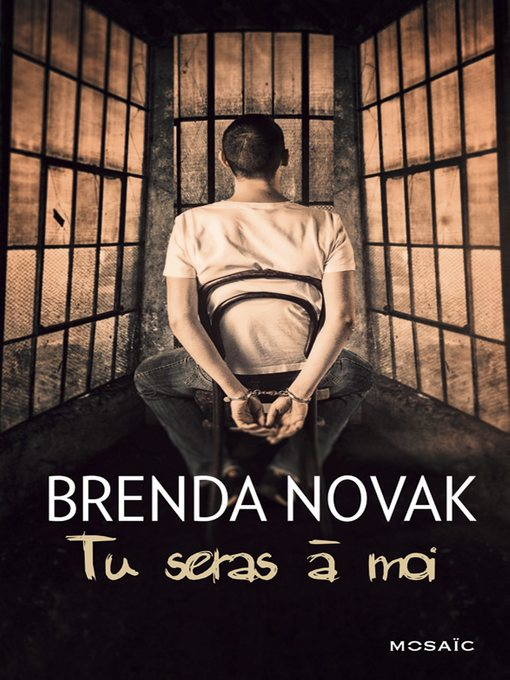 Title details for Tu seras à moi by Brenda Novak - Available