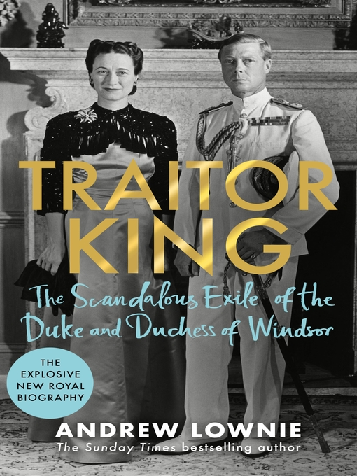 Title details for Traitor King by Andrew Lownie - Wait list
